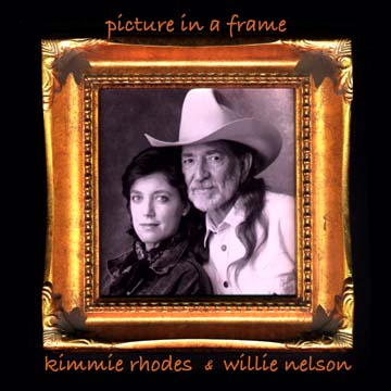 Kimmie Rhodes &amp; Willie Nelson - Picture In A Frame